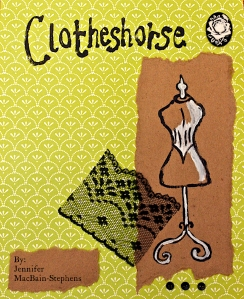 My cover art for Clotheshorse! (designed by the lovely and talented Nancy Lincoln!)